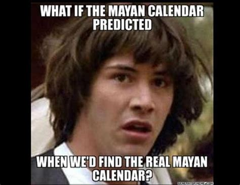 Thg Memes - the internets best meme s on the mayan apocalypse picture
