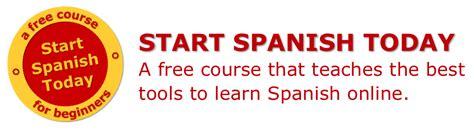 start spanish learn spanish start spanish today