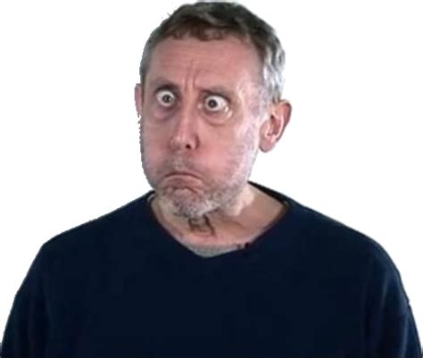 Michael Rosen Meme - image 275330 michael rosen know your meme