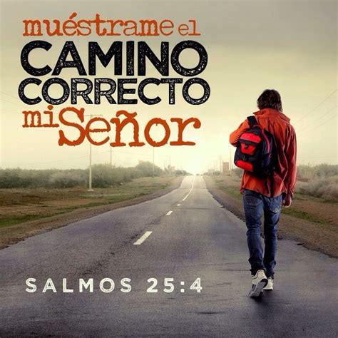 imagenes de dios guia mi camino am 243 s 5 4 buscadme y vivir 233 is el camino and dios