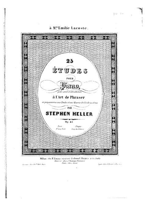 Buku Piano Heller Op 45 25 etudes m 233 lodiques op 45 heller stephen imslp