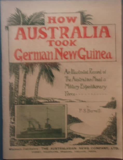 australia illustrated books how australia took german new guinea an illustrated