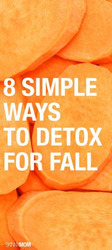 Fall Detox Ideas by Detox Your Detox And Cleanse Your On