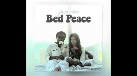 jhené aiko bed peace jhen 233 aiko bed peace clean audio featuring childish