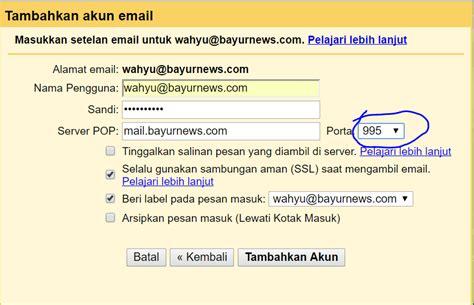 membuat email domain sendiri tanpa hosting membuat akun email domain sendiri dengan gmail gratis