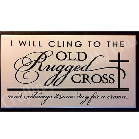 i will cling to the rugged cross 15 best images about sheet crafts on wooden signs string and wall crosses