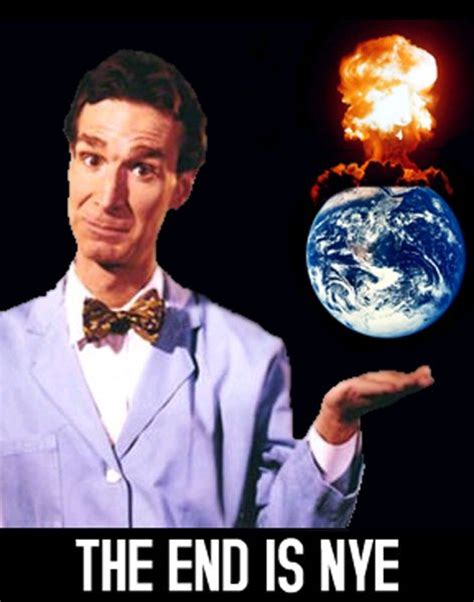 Nye Meme - 10 best bill nye the science guy memes funny change the