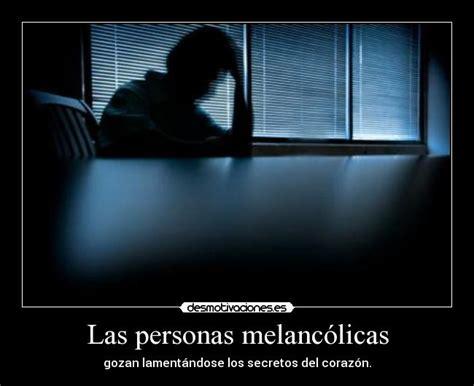 Imagenes Y Frases Melancolicas | im 225 genes y carteles de melancolicas desmotivaciones