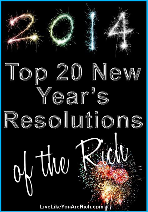top 20 new year resolutions top 20 new year s resolutions of the rich live like you