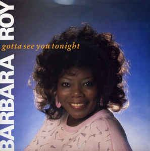 barbara roy barbara roy gotta see you tonight dance version vinyl