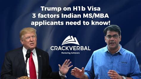 Indian Mba With H1b by On H1b 3 Factors Indian Ms Mba Applicants Need