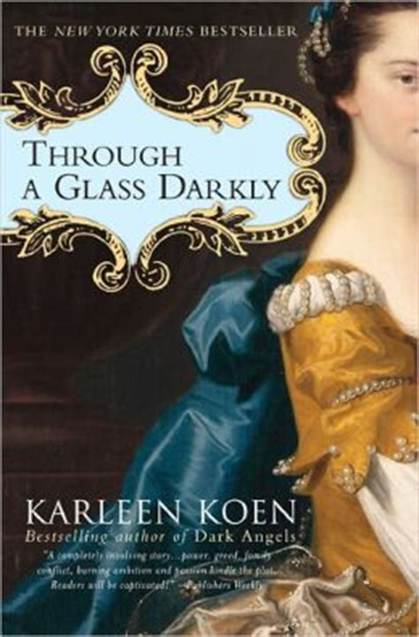 through a glass books through a glass darkly a novel by karleen koen