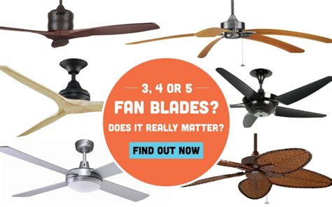 difference between 3 blade and 4 blade ceiling fans ceiling fan blades 3 4 or 5 does it really matter for