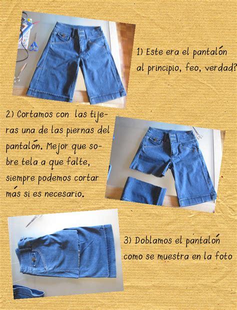 cortar pantalones el arte de las cosas nimias diy convierte tus antiguos
