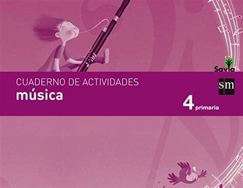 savia msica 6 educacin pdf t 233 l 233 charger savia m 250 sica 4 educaci 243 n primaria cuaderno free pdf books download