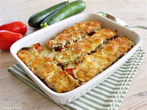 cucina parmigiana parmigiana di zucchine 2 amiche in cucina