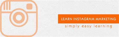 instagram marketing tutorial instagram marketing tutorial