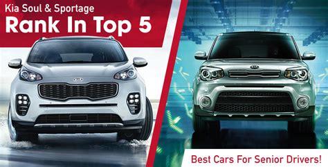 Crown Kia Service by Kia Soul Sportage Top 5 Cars For Seniors Drivers Crown