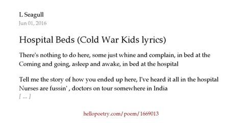 hospital beds lyrics hospital beds cold war kids lyrics by l seagull hello poetry