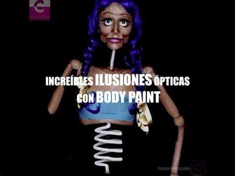 ilusiones opticas con personas incre 205 bles ilusiones 211 pticas con body paint youtube