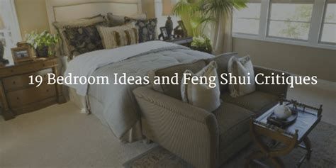 feng shui bedroom furniture 19 bedroom ideas and feng shui critiques part 1 of 3