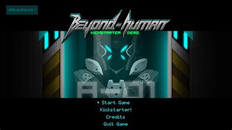 Beyond Human beyond human demo