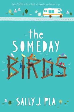 the someday birds by sally j pla reviews discussion