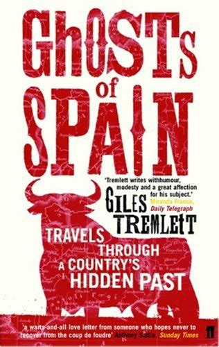 ghosts of spain travels through spain and its silent past by giles tremlett reviews dia del libro and my favorite books on spain sunshine and siestas spain travel and culture blog