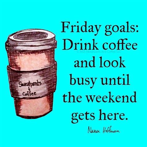 best 25 friday coffee quotes ideas on pinterest friday