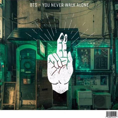 download mp3 bts you never walk alone bts you never walk alone free download itskiyoshi