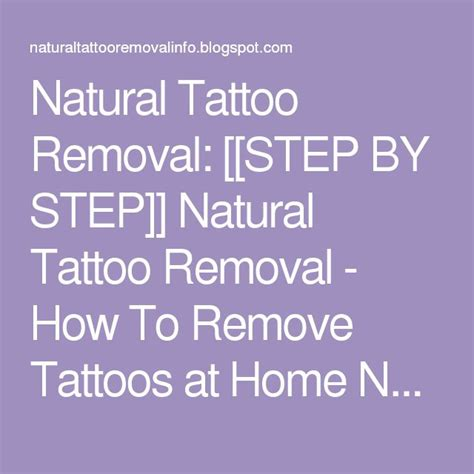 remove tattoo naturally home 25 best ideas about removal on