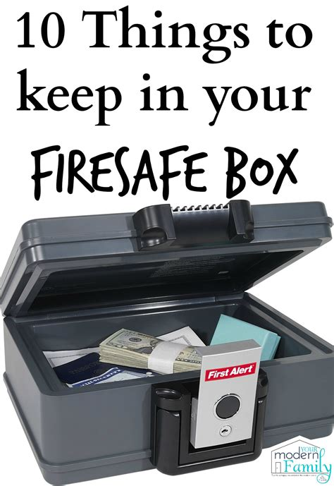 what to keep what should i keep in my fire safe box your modern family