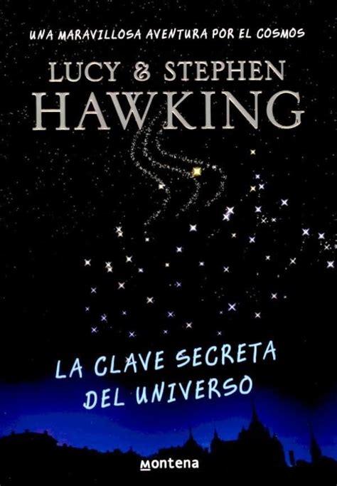libro un universo de la libro la clave secreta del universo resumen y rese 241 as