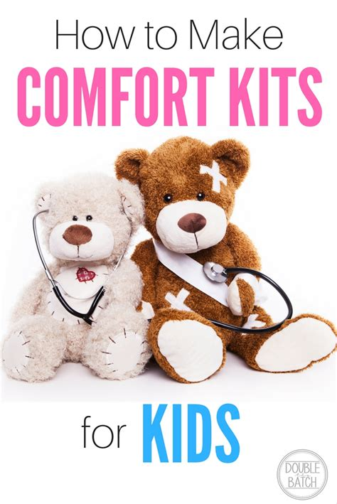 comfort kids how to make comfort kits for kids uplifting mayhem
