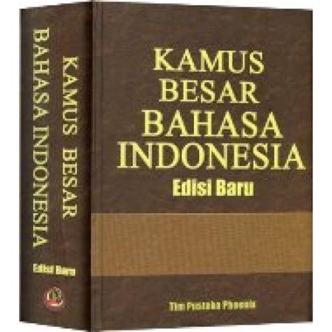 Kamus Bahasa Indonesia Dilengkapi Eyd Dan Pantun sastra jingga