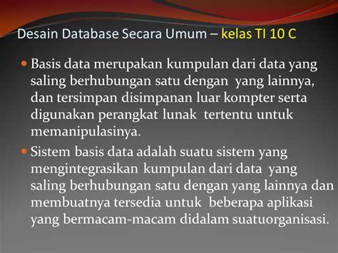 desain database secara umum analisis sistem penguraian dari suatu sistem informasi