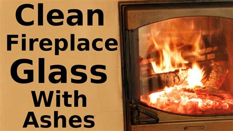 How To Clean Glass On A Gas Fireplace by How To Clean Fireplace Glass With Ashes