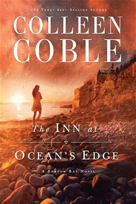 the sunset books the inn at s edge sunset cove 1 by colleen coble