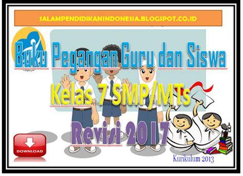 download buku siswa smp mts kelas 7 dan kelas 8 kurikulum 2013 download buku pegangan guru dan siswa kelas 7 smp mts
