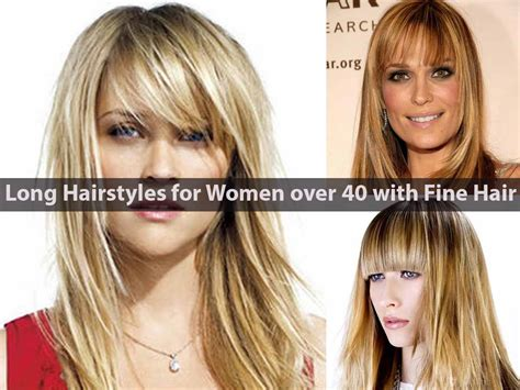 thin straight hair for women in 40s long hairstyles for women over 40 with fine hair