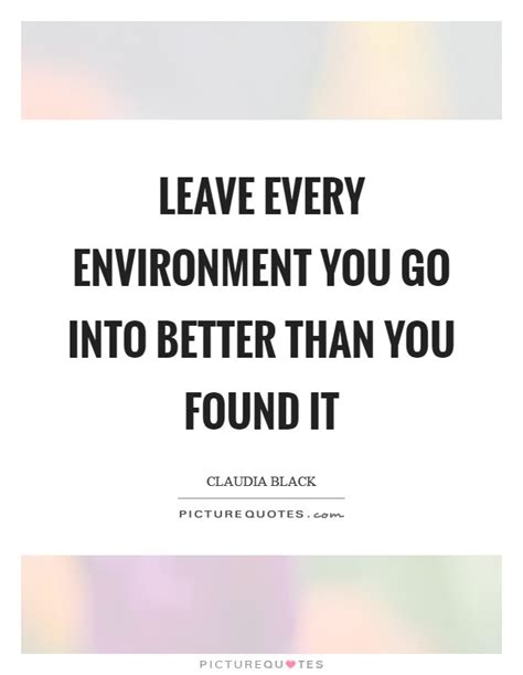 Is It Better To Go Into Industry Or Do Mba by Better Environment Quotes Sayings Better Environment