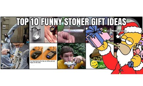 top 10 funny stoner gift ideas for christmas weed memes