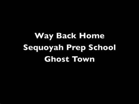 sequoyah prep school way back home lyrics