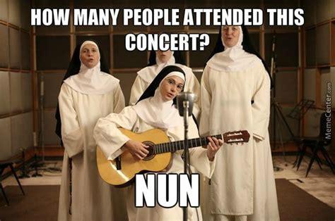 Nun Memes - nun concert by captainwar meme center