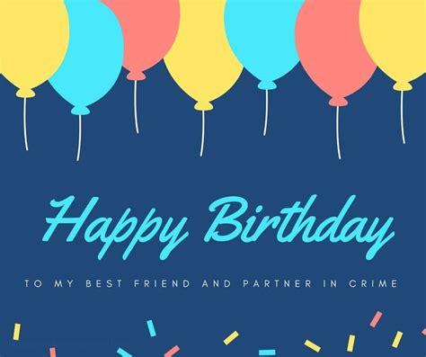 ways   happy birthday  friend funny