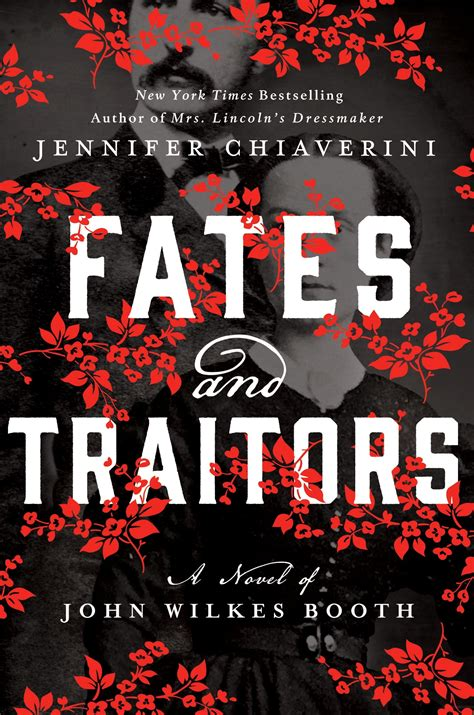 fates and traitors a novel of wilkes booth wamc