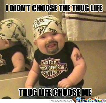 Meme Life - the thug life by shisha meme center