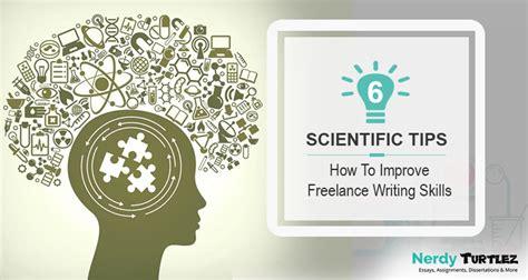 freelance writing freelance writing tips how to improve freelance writing skills 6 scientific tips