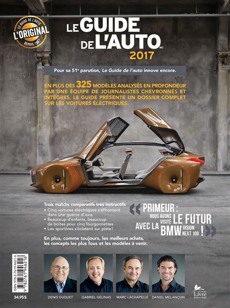 Auto L Guide by Livre Le Guide De L Auto 2017 Les 201 Ditions De L Homme