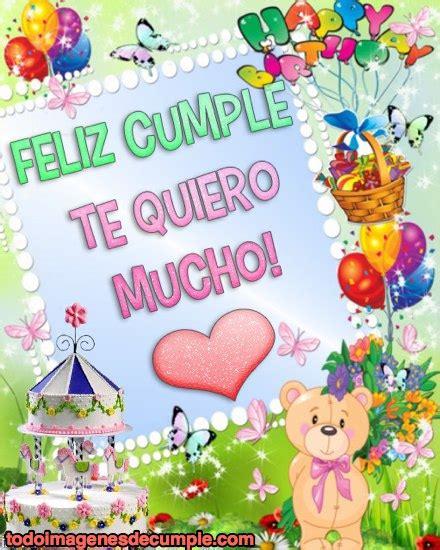 imagenes feliz cumpleaños amiga te quiero postales de feliz cumplea 241 os te quiero mucho imagenes y